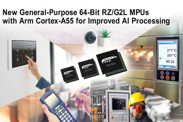 Arm Cortex A55- Based General-Purpose 64-Bit RZ/G2L Microprocessors