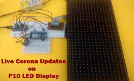 COVID19 Live Data Tracker using Arduino and P10 LED Display